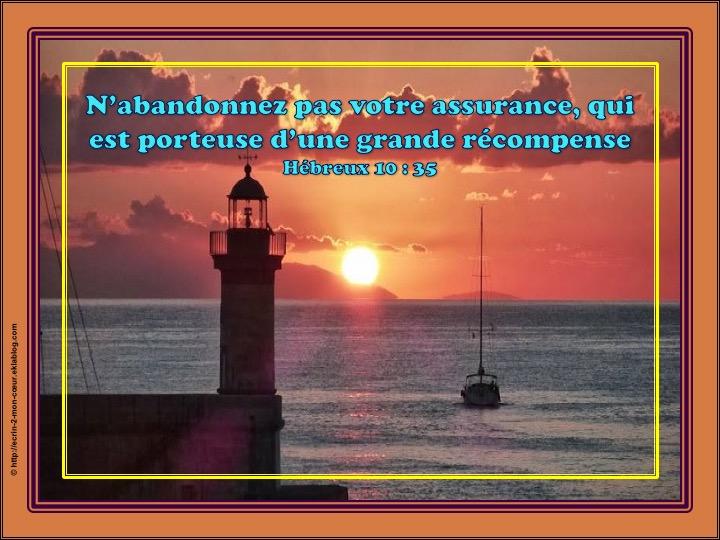 N'abandonnez pas votre assurance - Hébreux 10 : 35