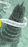 La Passe-Miroir 3 : la Mémoire de Babel - Christelle Dabos -
