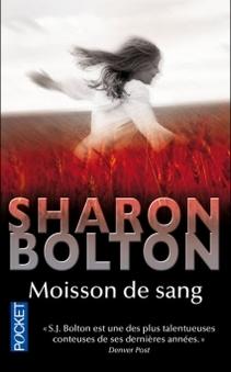 MOISSON DE SANG de Sharon Bolton