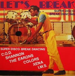 V.A. - Let's Break - Super Disco Break Dancing - Complete LP