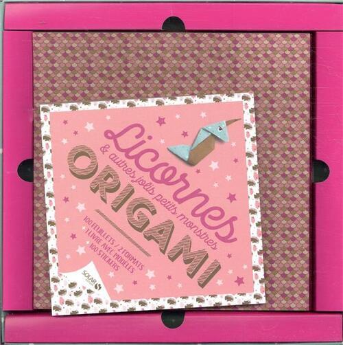 Coffret origami Licornes et autres jolis petits monstres - Avec 100 feuillets, 2 formats, 1 livre avec modèles et 100 stickers