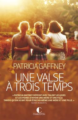 Une valse à trois temps - Patricia Gaffney