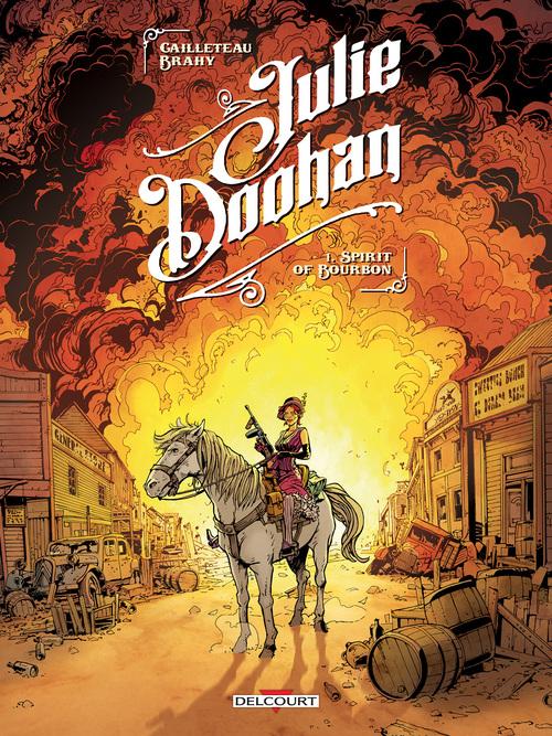 Julie Doohan - Tome 01 Spirit of Bourbon - Brahy