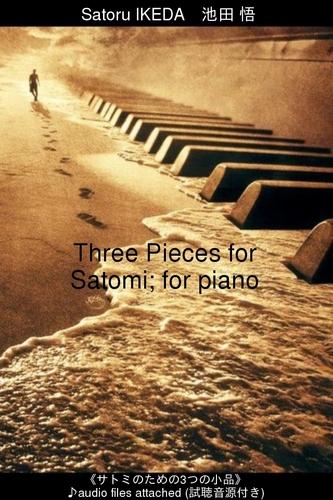 « Trois pièces pour Satomi, pour piano » (livre électronique)