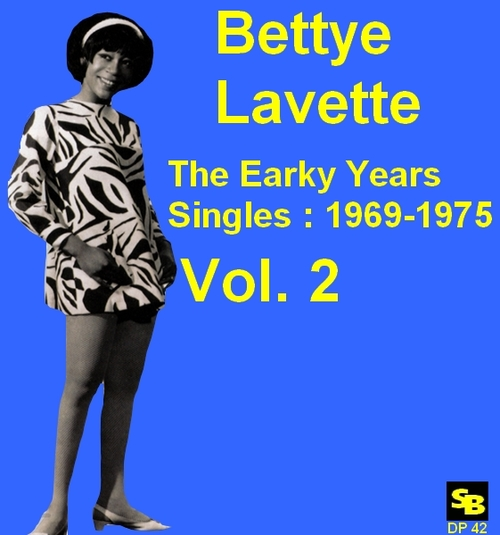 "Bettye Lavette : CD "" The Early Years Singles 1969-1975 Vol. 2 "" SB Records DP 42 [ FR ]"