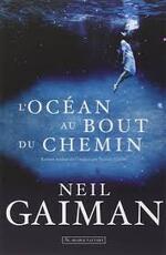 L'océan au bout du chemin 1 - Neil Gaiman -