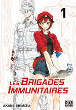 Chronique d'animé : Les Brigades Immunitaires