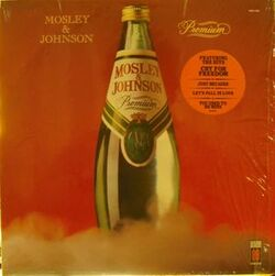 Mosley & Johnson - Premium - Complete LP