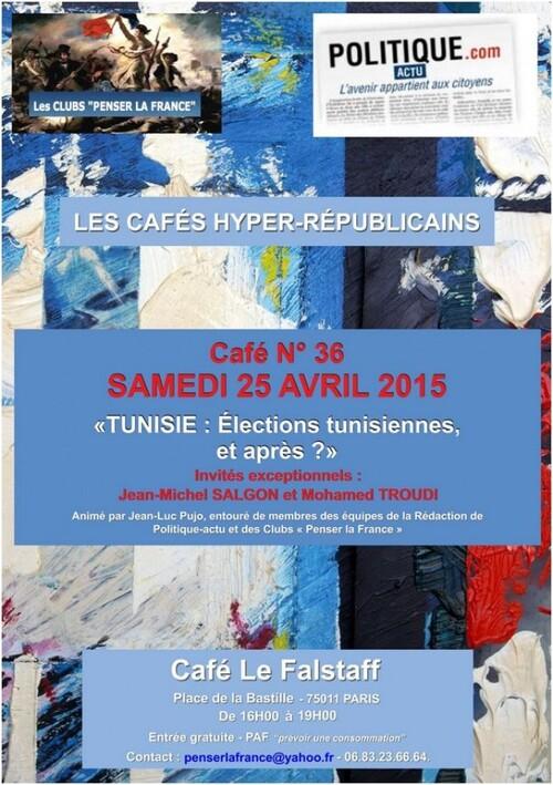 "Samedi 25 AVRIL 2015 - Café N°36 – ""LA TUNISIE ..."""