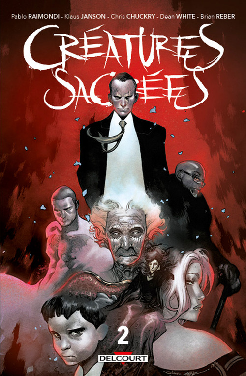 Créatures sacrées - Tome 02 - Raimondi & Janson & Chuckry & White & Reber