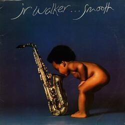 Jr. Walker - Smooth - Complete LP
