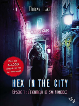 Hex in the city, série (Dorian Lake)