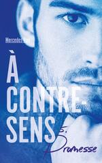 A contre sens - Mercedes Ron