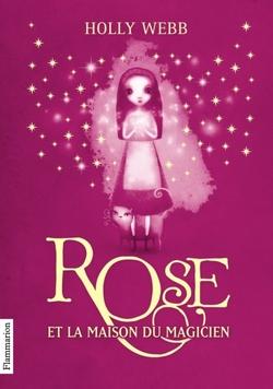 """Mon avis sur 'Rose et la maison du magicien"""""""