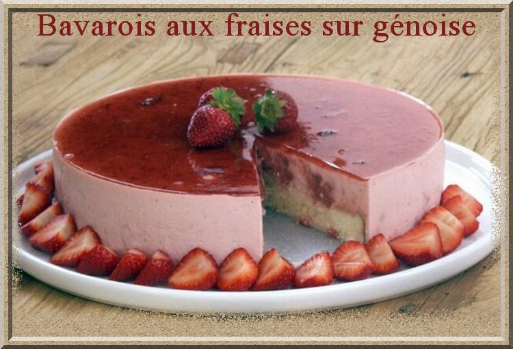 Bavarois aux fraises sur génoise