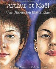 Arthur et Maël - Une dimension inattendue