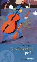 Le violoncelle poilu de Hervé Mestron