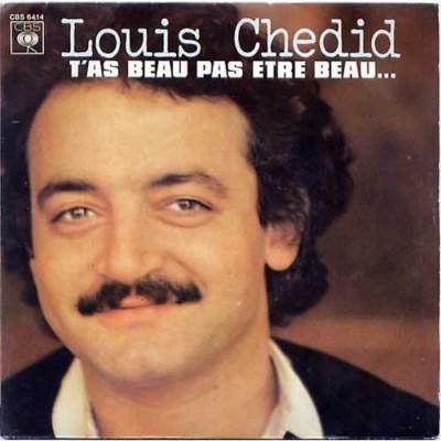 Louis Chédid - T'As Beau Pas Etre Beau (1978)