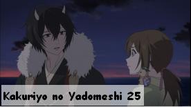 Kakuriyo no Yadomeshi 25