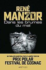 Dans les brumes du mal de René Manzor