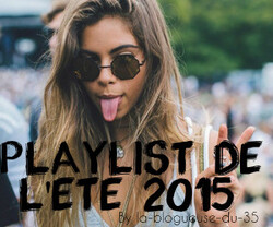 Ma playlist de l'été 2015