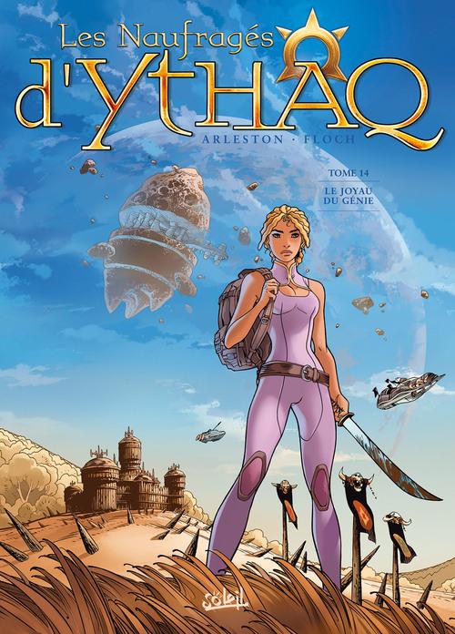 Les naufragés d'Ythaq - Tome 134 Le joyau du génie - Arleston & Floch