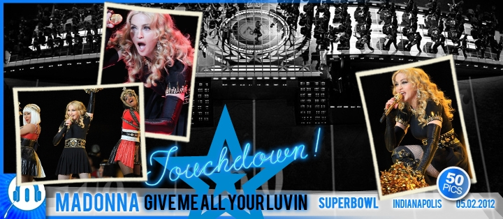 Madonna Superbowl Give Me All Your Luvin