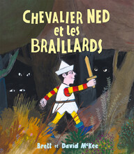 Chevalier Ned et le Braillards