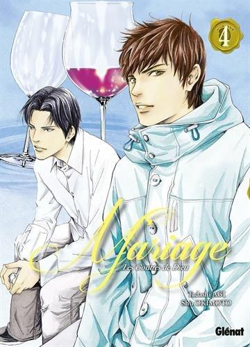 Les gouttes de Dieu - mariage - Tome 04 - Tadashi Agi & Shu Okimoto