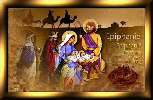 Aujourd'hui c'est le jour de l'Epiphanie