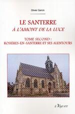 Vient de paraître : Le Santerre à l'amont de la Luce - 2 -