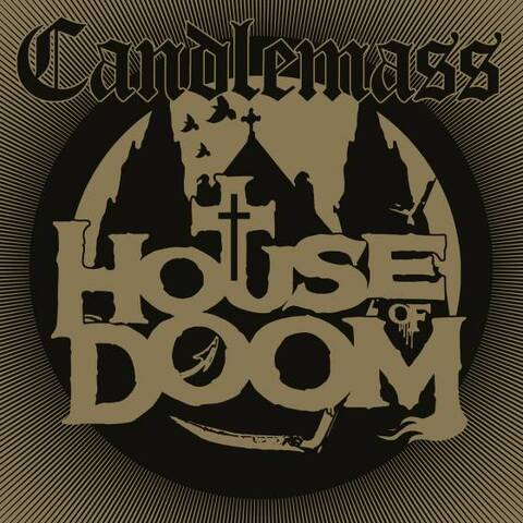 CANDLEMASS - Les détails du EP House Of Doom