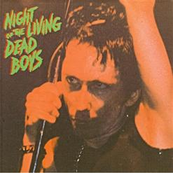 14 Juillet ou le retour des morts- vivants : Dead Boys - Night of the livin' dead boys et young, loud and snotty