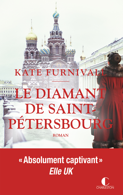 Le diamant de Saint-Pétersbourg - Kate Furnivall