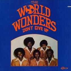 The World Wonders - Don't Give Up - Complete LP