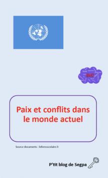 Paix et conflits dans le monde actuel