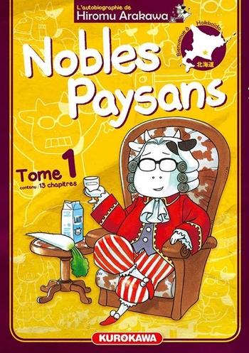 Nobles paysans - Tome 01 - Hiromu Arakawa