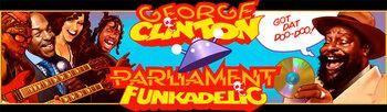 George Clinton : Funkadelic - Parliament