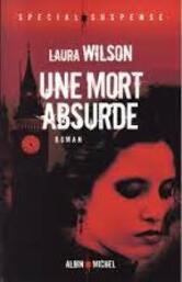 Une mort absurde de Laura Wilson.