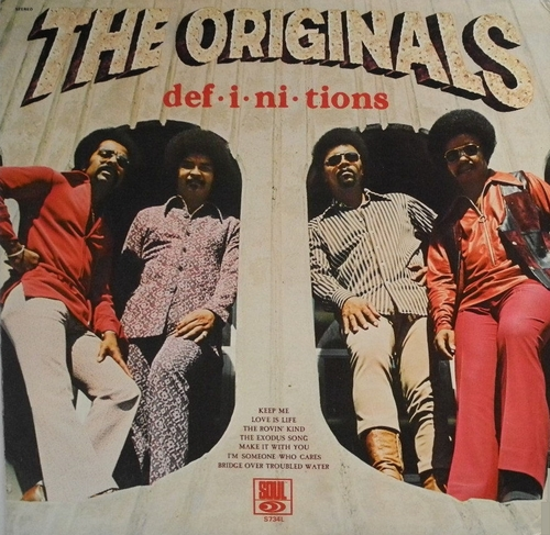 "The Originals : Album "" Def-I-Ni-Tions "" Soul Records S 734L [ US ]"