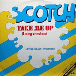 Scotch - Take Me Up