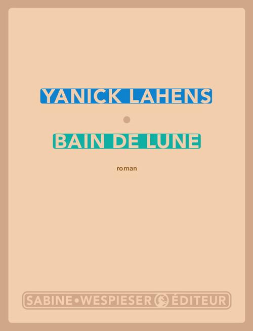 Bain de lune de Yanick Lahens.