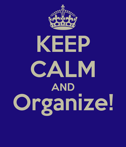 Keep calm and organize