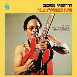 George Freeman - New Improved Funk - Complete LP