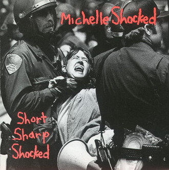 Rétro: Michelle Shocked - Short sharp shocked (1988)
