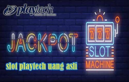 4 Keuntungan Slot Playtech Uang Asli Yang Tidak Terduga