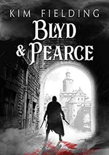 Blyd & Pearce de Kim Fielding