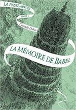 La Passe-Miroir, tome III : La Mémoire de Babel - Christelle Dabos -