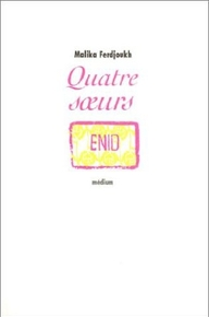 Malika Ferdjoukh - Quatre soeurs, T.1 - Enid