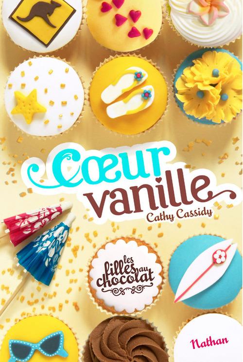 """Coeur vanille"" T.5 de Cathy Cassidy"
